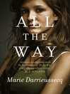 All the Way by Marie Darrieussecq